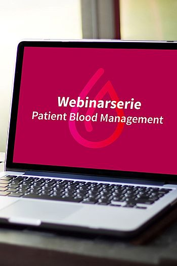 Webinarserie zum Patient Blood Management beginnt am 03.10.2018